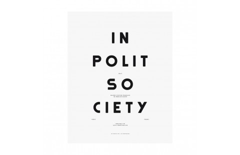 Affiche typographique noir et blanc Moodpaper In Polit Society, affiche design graphique, In Polite Society